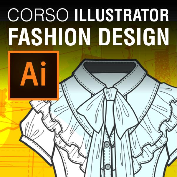 Iscrizione al corso online di illustrator per la moda for Corsi di fashion design milano